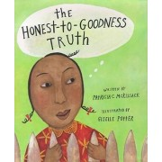 The Honest-To-Goodness Truth by Patricia C McKissack