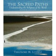 The Sacred Paths by Theodore M. Ludwig