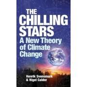 The Chilling Stars by Henrik Svensmark