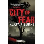 City of Fear by Alafair Burke