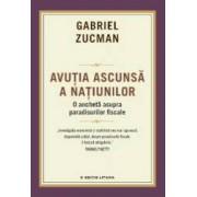 Avutia ascunsa a natiunilor - Gabriel Zucman