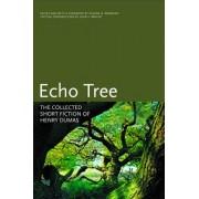 Echo Tree by Henry Dumas