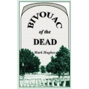 Bivouac of the Dead by Heritage Books