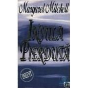 Insula pierduta - Margaret Mitchell