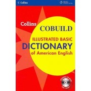 Collins Cobuild Illustrated Basic Dictionary of American English by Collins