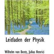 Leitfaden Der Physik by Wilhelm Von Beetz