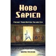 Hobo Sapien by Wayne Iverson