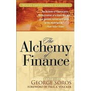 George Soros The Alchemy of Finance: The New Paradigm: Reading the Mind of the Market (Wiley Investment Classics)