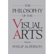 The Philosophy of the Visual Arts by Philip Alperson