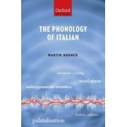 The Phonology of Italian by Martin Kramer