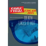 Death Likes It Hot by Gore Vidal