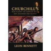 Churchill's War Against the Zeppelin 1914-18 by Leon Bennett