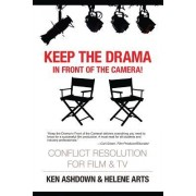 Keep the Drama in Front of the Camera!: Conflict Resolution for Film and Television