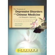 The Treatment of Depressive Disorders with Chinese Medicine - an Integrative Approach by Yan-Heng Wang