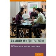 Disability and Equity at Work by Canada Research Chair Global Health and Social Policy Jody Heymann