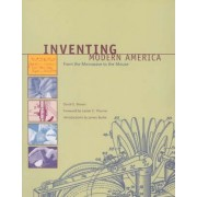 Inventing Modern America by David E. Brown