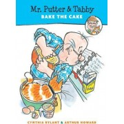 Mr. Putter and Tabby Bake the Cake by Cynthia Rylant