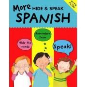 More Hide and Speak Spanish by Catherine Bruzzone