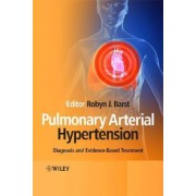 Pulmonary Arterial Hypertension by Robyn Barst