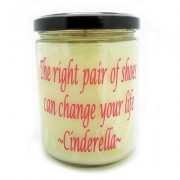 StarHollowCandleCo The Right Pair of Shoes Can Change Your Life Cinderella Vanilla Jar CINDERELLAQJVA