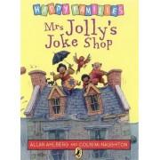 Mrs. Jolly's Joke Shop by Allan Ahlberg