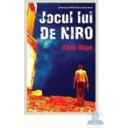 Jocul lui de Niro - Rawi Hage