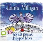 Hocus Pocus Jellypoo Blues by Mary-Anne Fahey