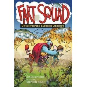 Fart Squad #3: Unidentified Farting Objects by Seamus Pilger