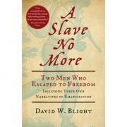 A Slave No More by University David W Blight