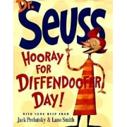 Hooray for Diffendoofer Day! by Dr. Seuss