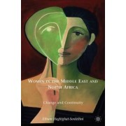 Women in the Middle East and North Africa by Elhum Haghighat-Sordellini