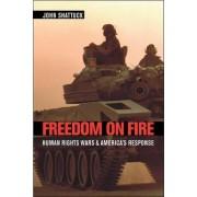 Freedom on Fire by John H. F. Shattuck