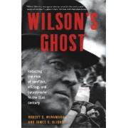 Wilson's Ghost by Robert S. McNamara