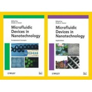 Microfluidic Devices in Nanotechnology Handbook by Challa S. S. R. Kumar