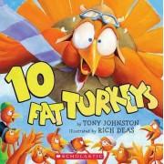 10 Fat Turkeys by Tony Johnston