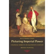 Picturing Imperial Power by Dr. Beth Fowkes Tobin
