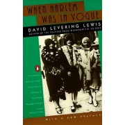 When Harlem Was in Vogue by David Lewis