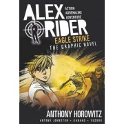 Eagle Strike Graphic Novel: vol. 4 by Anthony Horowitz