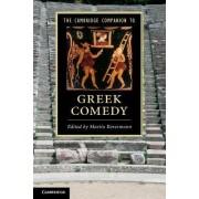 The Cambridge Companion to Greek Comedy by Martin Revermann