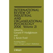 International Review of Industrial and Organizational Psychology 2006 by Gerard P. Hodgkinson