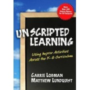 Unscripted Learning by Carrie Lobman