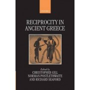 Reciprocity in Ancient Greece by Department of Philosophy Christopher Gill