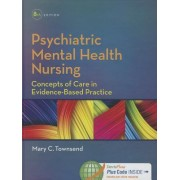 Psychiatric Mental Health Nursing by Mary C Townsend