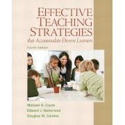 Effective Teaching Strategies That Accommodate Diverse Learners by Michael D. Coyne