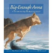 Big-Enough Anna by Pam Flowers