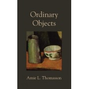 Ordinary Objects by Amie Thomasson