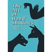The Art of Hand Shadows by Albert Almoznino