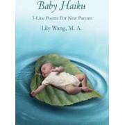Baby Haiku by Lily Wang