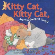 Kitty Cat, Kitty Cat, Are You Going to Sleep? by Bill Martin