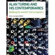 Alan Turing and his Contemporaries by Simon H. Lavington